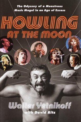 The cover of former CBS Records/Sony Music CEO Walter Yetnikoff's memoir Howling At The Moon. Used under Fair Use.