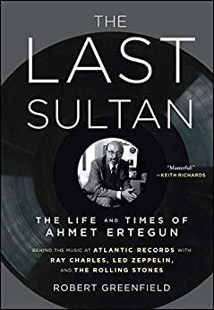 The book cover for the Ahmet Ertegun biography The Last Sultan. Used under Fair Use.