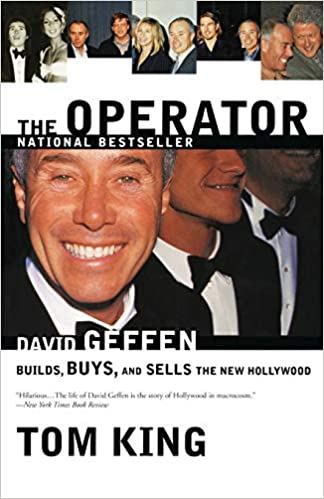 The book cover of Tom King's David Geffen biography The Operator: David Geffen Builds, Buys, and Sells the New Hollywood. Used under Fair Use.